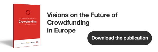 Visions on the Future of Crowdfunding in Europe