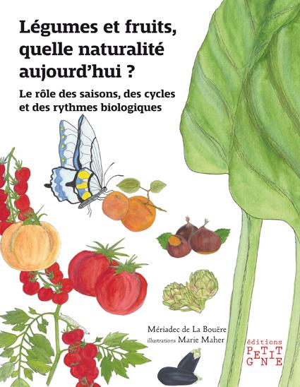 Légumes et fruits, quelle naturalité aujourd' ?