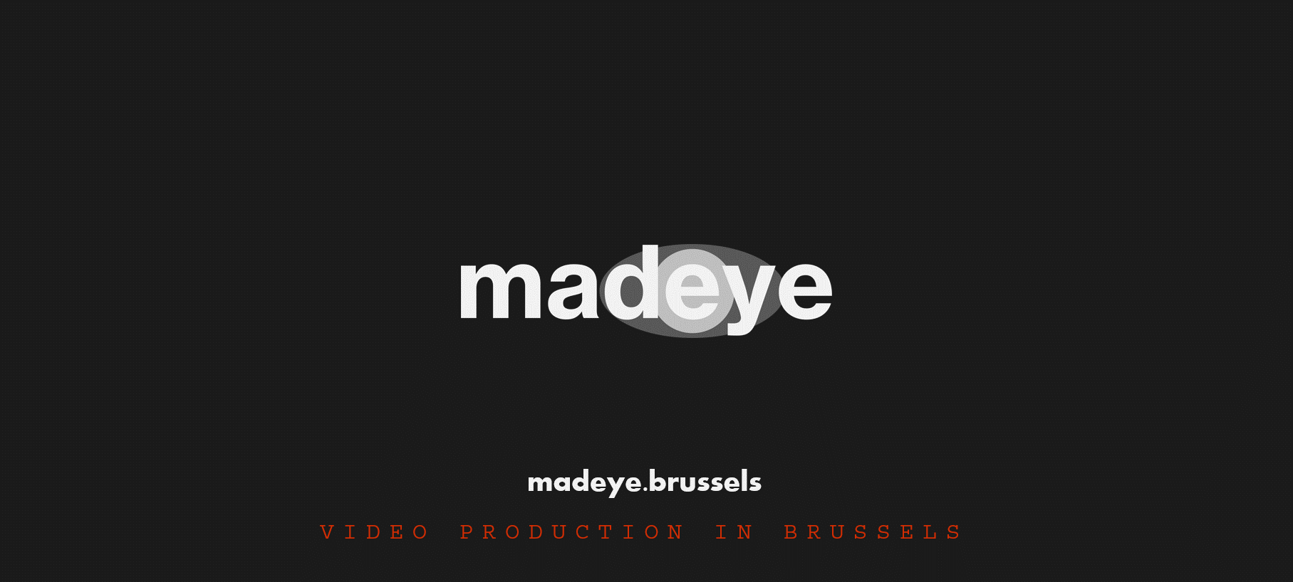 madeye.brussels - Video production in Brussels