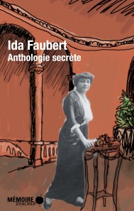 Ida Faubert - Anthologie secrète