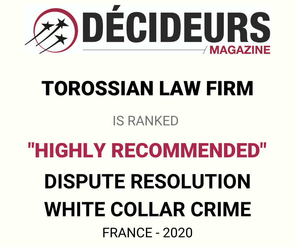 Sevag Torossian lawyer recommanded France dispute resolution white collar crime