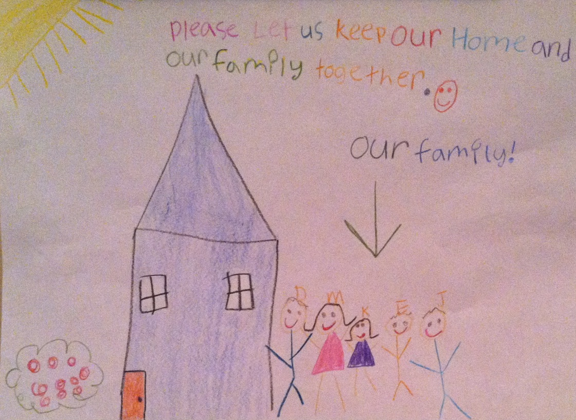 Drawing of house and stick figures of family Please let us keep our home and our family together
